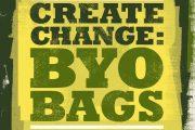 Create Change: BYO Bags